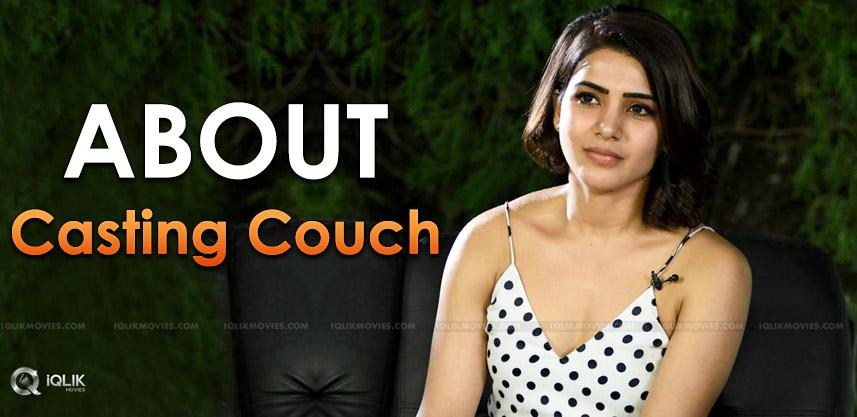 samantha-talks-abour-casting-couch-details-