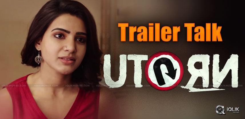 samantha-u-turn-trailer-talk-details