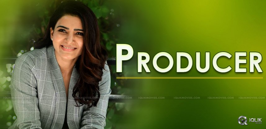 samantha-to-produce-films-details