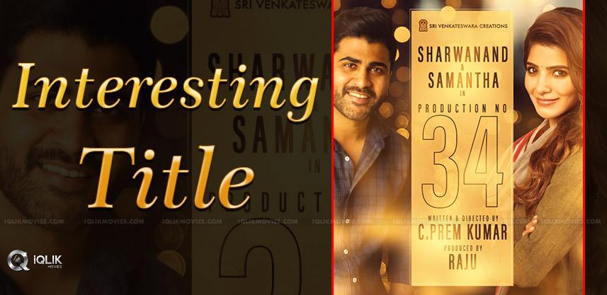 Sharwa-Samantha's '96' Telugu Remake Gets A Title!