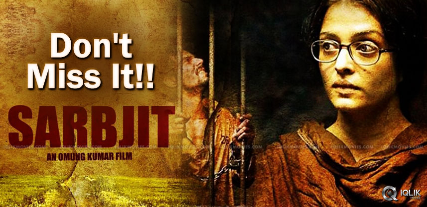 aishwarya-rai-sarbjit-movie-talk-details