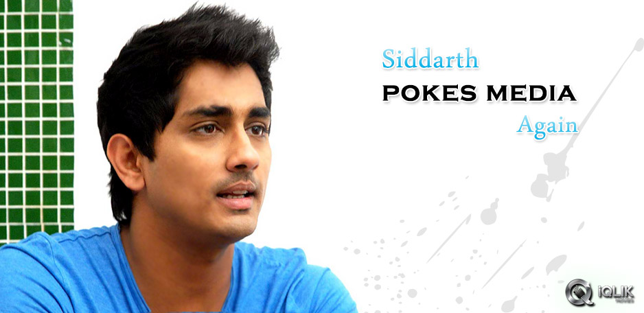 Siddharth-pokes-media-once-again