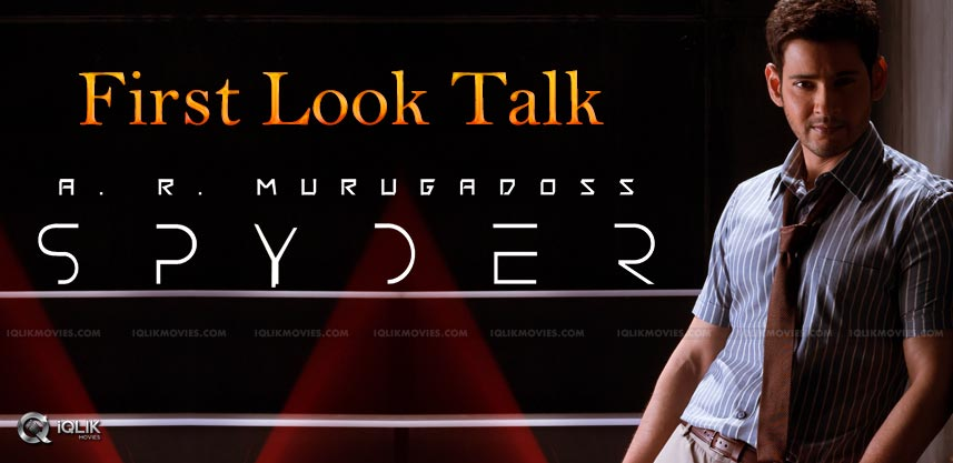 spyder-first-look-talk-maheshbabu-details