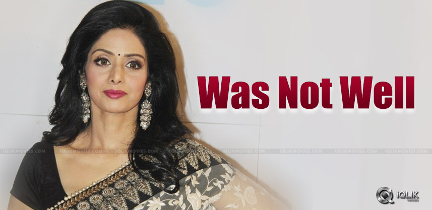 sridevi-was-not-well-before-dubai-trip