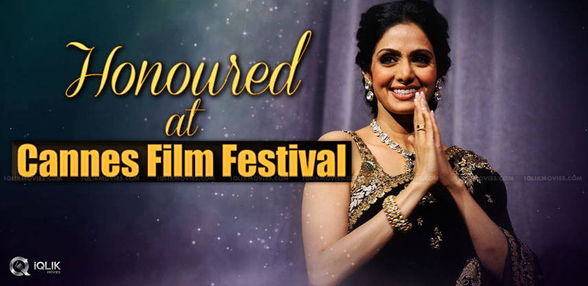 actress-sridevi-honored-at-cannes-film-festival-