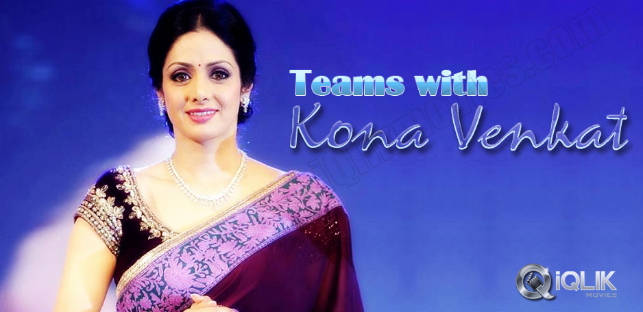Sridevi-next-film-penned-by-Kona-Venkat