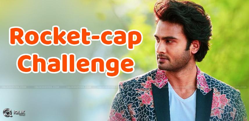 sudheerbabu-rocket-cap-challenge