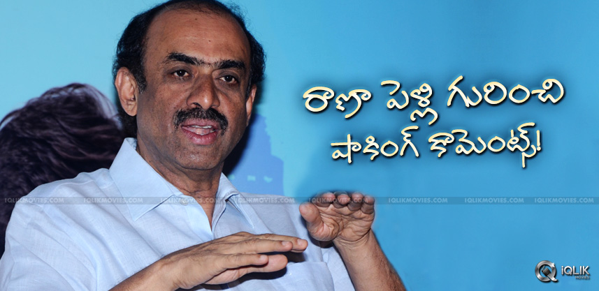 suresh-babu-comments-on-rana-marriage