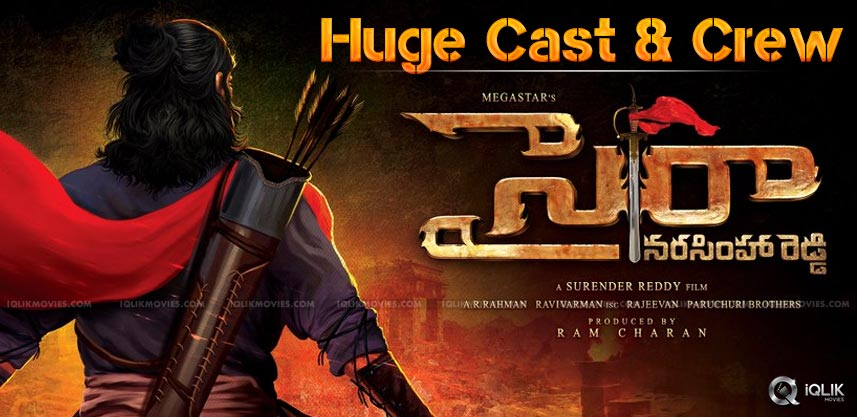 huge-cast-and-crew-for-syeraa-narasimhareddy
