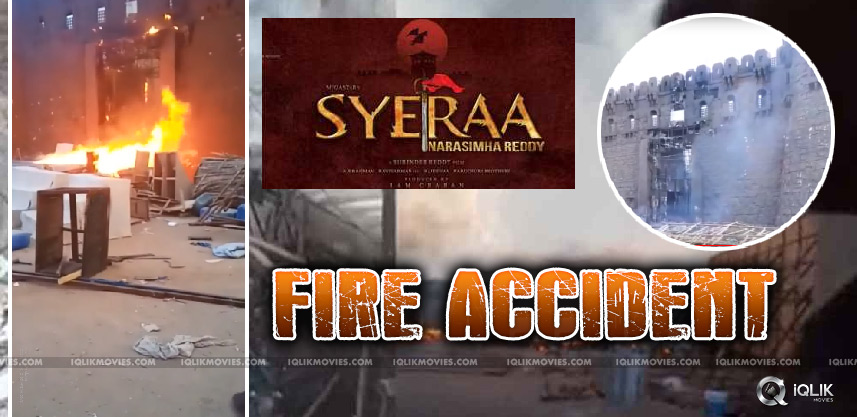 fire-accident-in-sye-raa-narasimha-reddy-sets