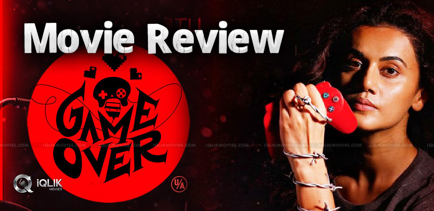 Game Over Movie Review And Rating
