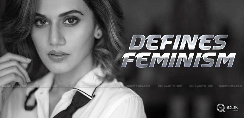 TaapseePannu-feminism-statement-details