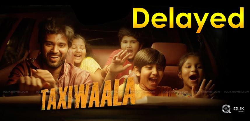taxiwaala-movie-release-delay-reasons