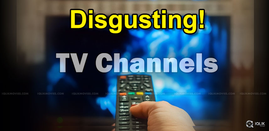 telugu-tv-channels-going-beyond-disgust-