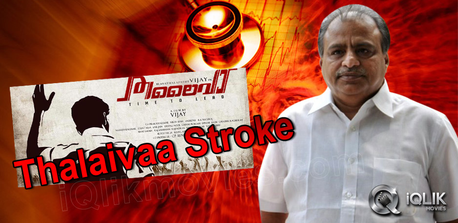 Thalaivaa-Producer-Hospitalised-