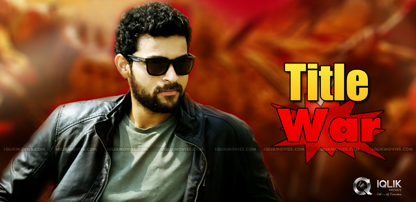 varun-tej-new-title-raises-an-issue