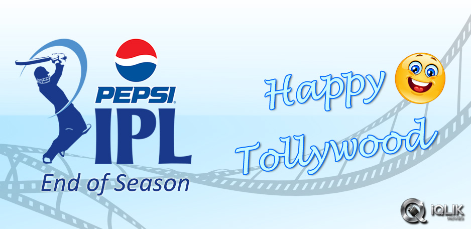 Tollywood-relieved-as-IPL-ends