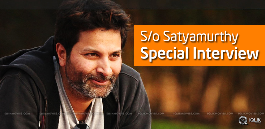 trivikram-son-of-satyamurthy-special-interview