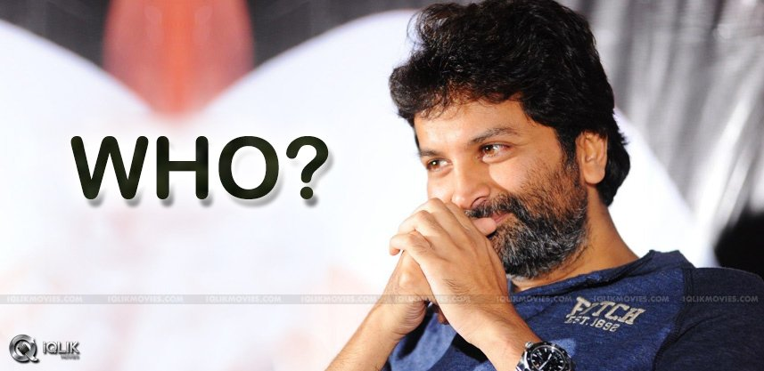 trivikram-in-dilemma-to-choose-between-two-heroes