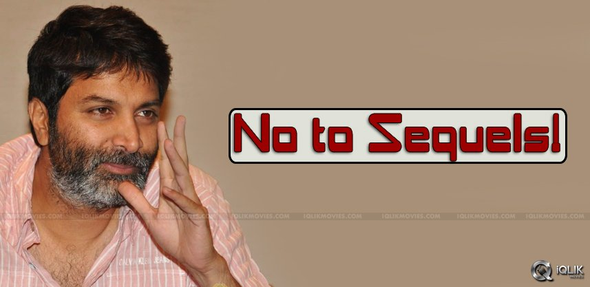 trivikram-not-interested-in-doing-sequels