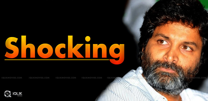 director-trivikram-srinivas-shocking-approach