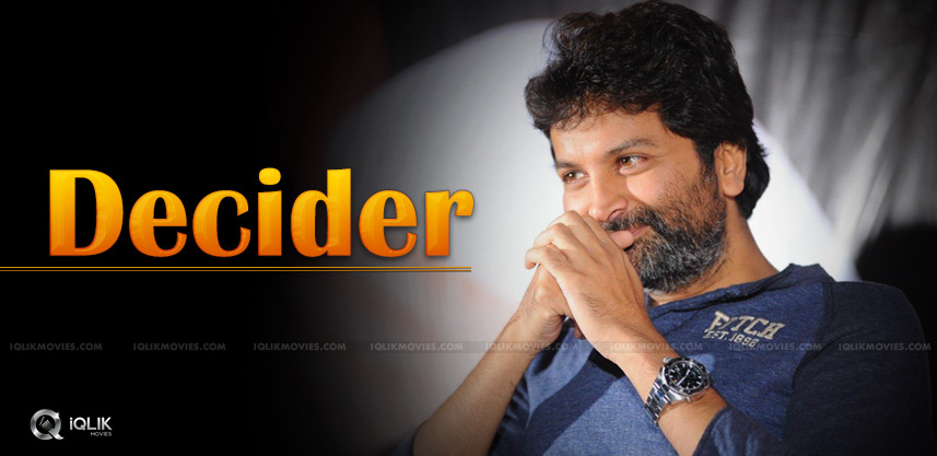 trivikram-srinivas-to-decide-full-details-
