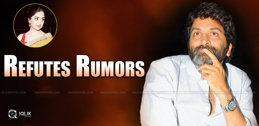 Trivikram Refutes Rumors & Trashes Actress' Statements