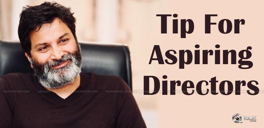 director-trivikram-gives-tips-to-aspiring-director
