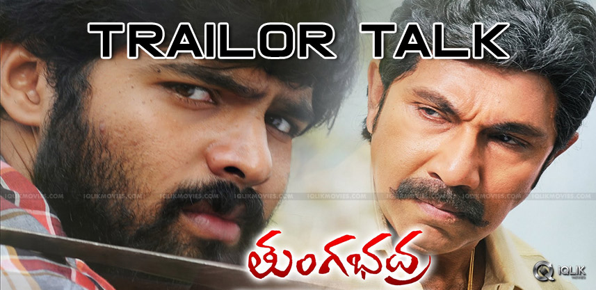 new-movie-tungabhadra-trailer-talk