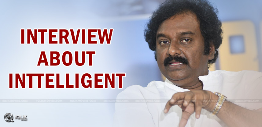 vv-vinayak-interview-on-inttelligent-movie