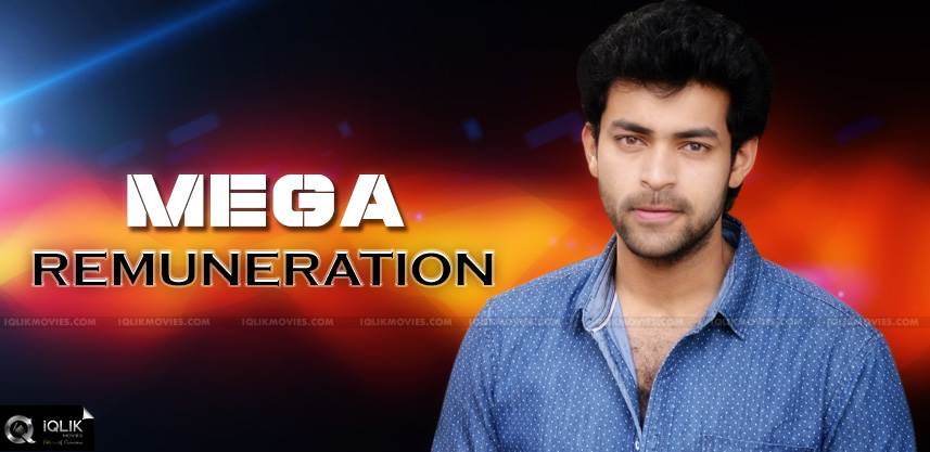 varun-tej-remuneration-after-maukunda-movie