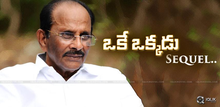 vijayendra-prasad-story-for-oke-okkadu-sequel