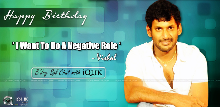 vishal-birthday-special-interview