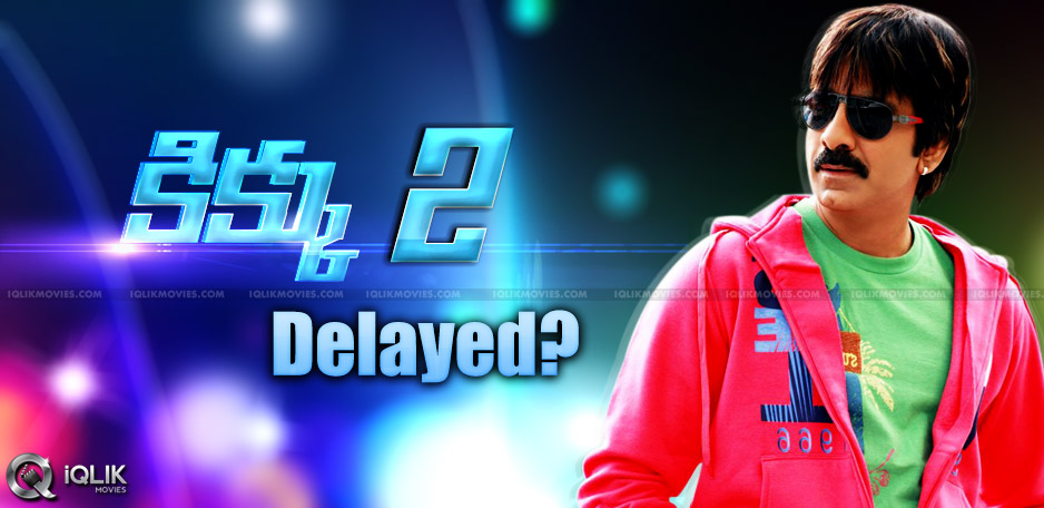 raviteja-n-surender-reddy-kick-sequel-delayed