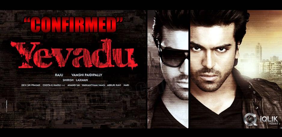 Yevadu-Release-date-Confirmed