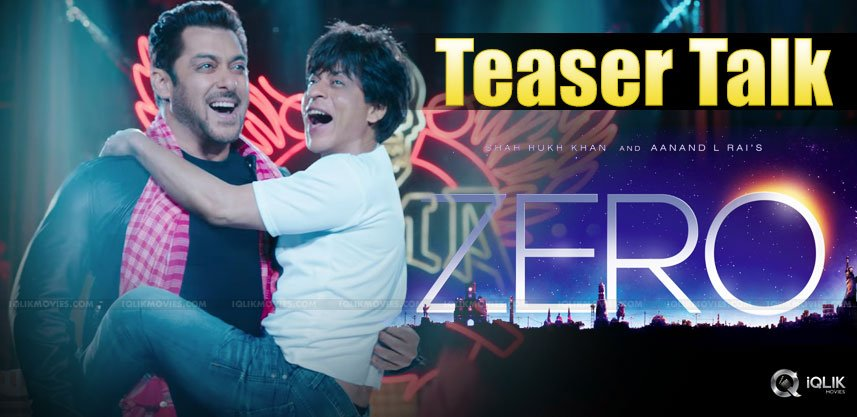 zero-movie-teaser-out-salman-shah-rukh