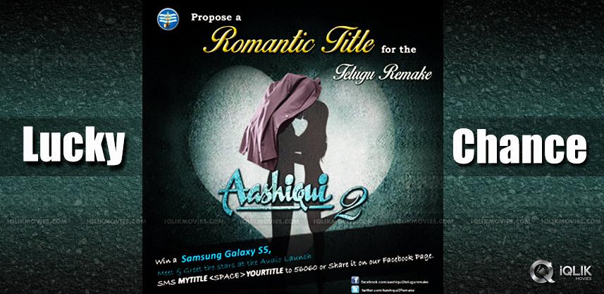 aashiqui2-telugu-remake-my-title-to-ashiqui2-conte