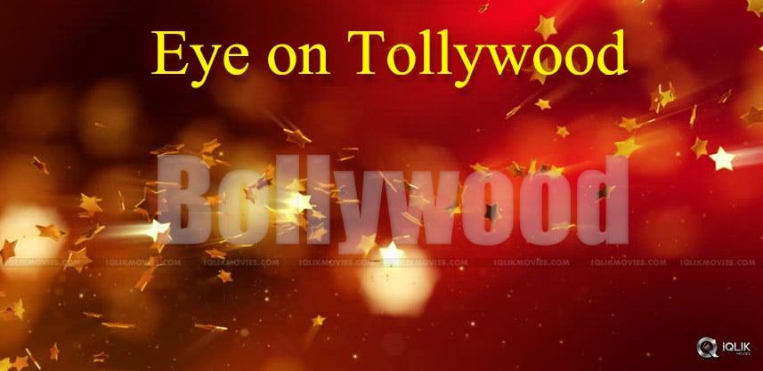 bollywood-eyes-tollywood-films
