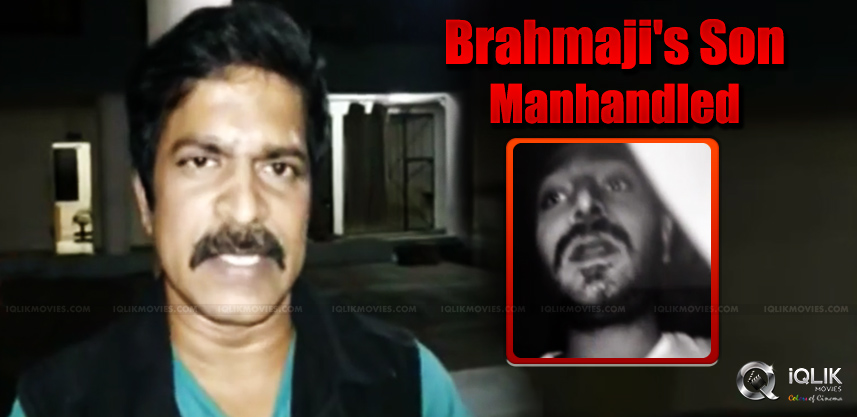 brahmaji-son-sanjay-got-manhandled