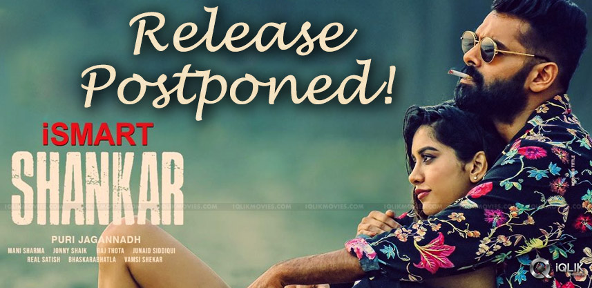 ismart-shankar-movie-release-postponed