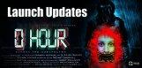 0hour-teaser-launch-details