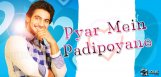 039-Pyaar-Mein-Padipoyane039-to-begin-shooting-fro