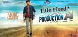 akhil-akkineni-debut-movie-titled-missile