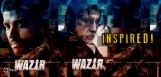 amitabh-bachchan-wazir-movie-inspired-news