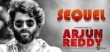 arjun-reddy-sequel-is-being-planned-details-