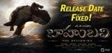 baahubali-movie-release-date-announced-news