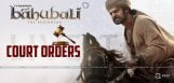 high-court-orders-given-regarding-baahubali