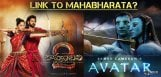 mahabharata-is-root-for-baahubali-and-avatar