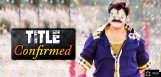 title-confirmed-for-nandamuri-balakrishna