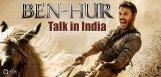 hollywood-flick-ben-hur-talk-in-india-details